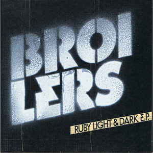 Broilers Ruby Light & Dark