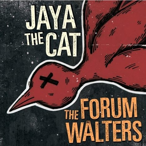 JAYA THE CAT THE FORUM WALTERS  cover