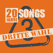 Dritte Wahl 20 Jahre 20 Songs Album Cover