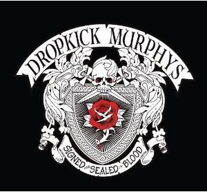 AlbumCover:DropkickMurphys SignedAndSealedInBlood