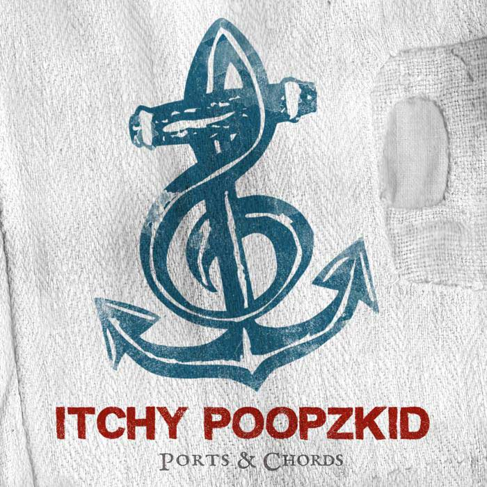 itchy Poopzkid - Ports Chords CD Album Cover - Label: Findaway Records