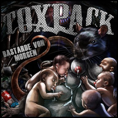 AlbumCover:Toxpack BastardevonMorgen