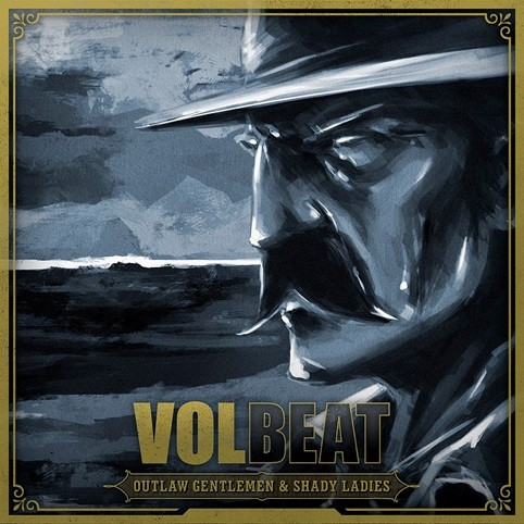 Albumcover volbeat outlaw gentlemen shady ladies