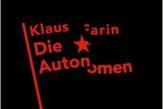 Die Autonomen - Klaus Farin (Autor) - Verlag: Archiv der Jugendkulturen