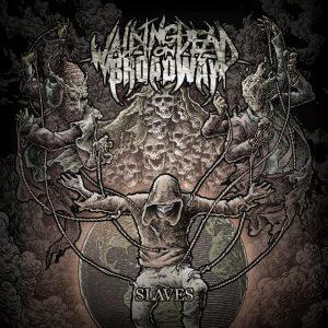albumcover_walking_dead_on_broadway_slaves