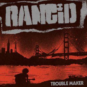 Das neue RANCID Album Trouble Maker erscheint am 9. Juni 2017 auf Hellcat Records. Rancid Promo Foto: Anthony Marchitiello