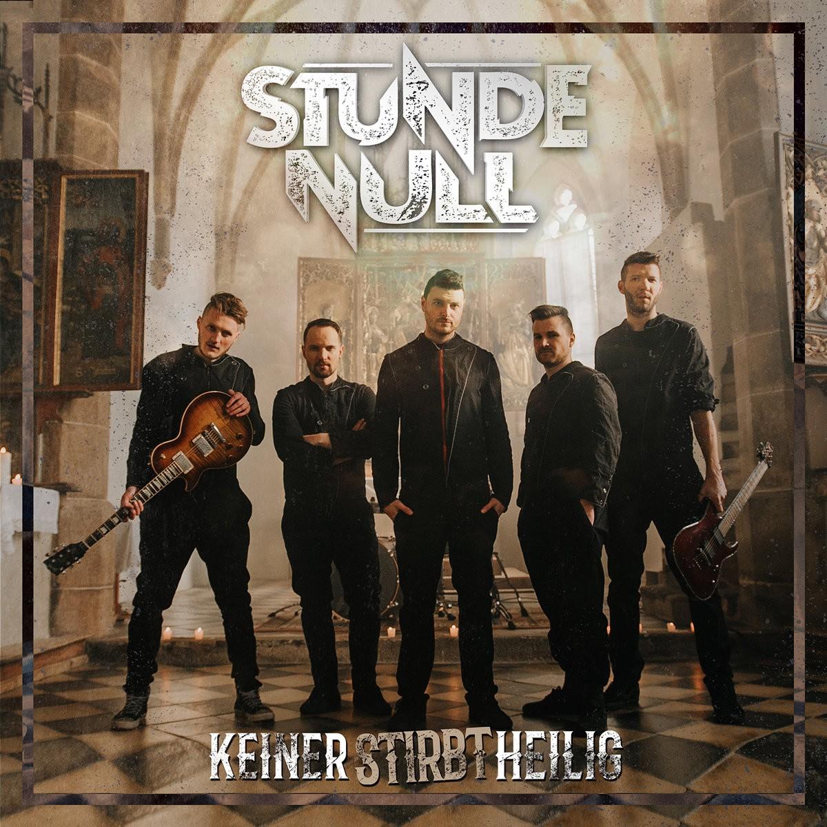 STUNDE NULL Band mit Musikvideo Keiner stirbt heilig