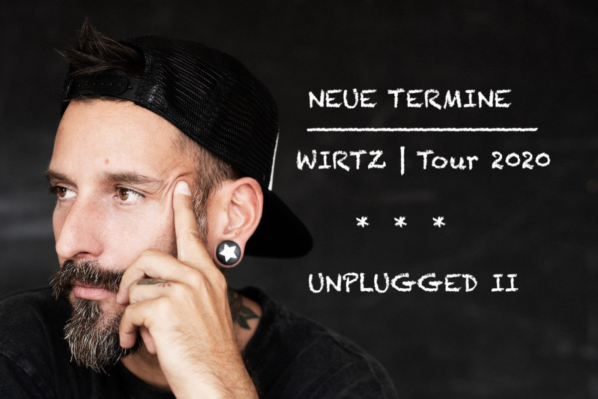 Neue Termine: WIRTZ Tour 2020 Fotocredit: Eva Zocher
