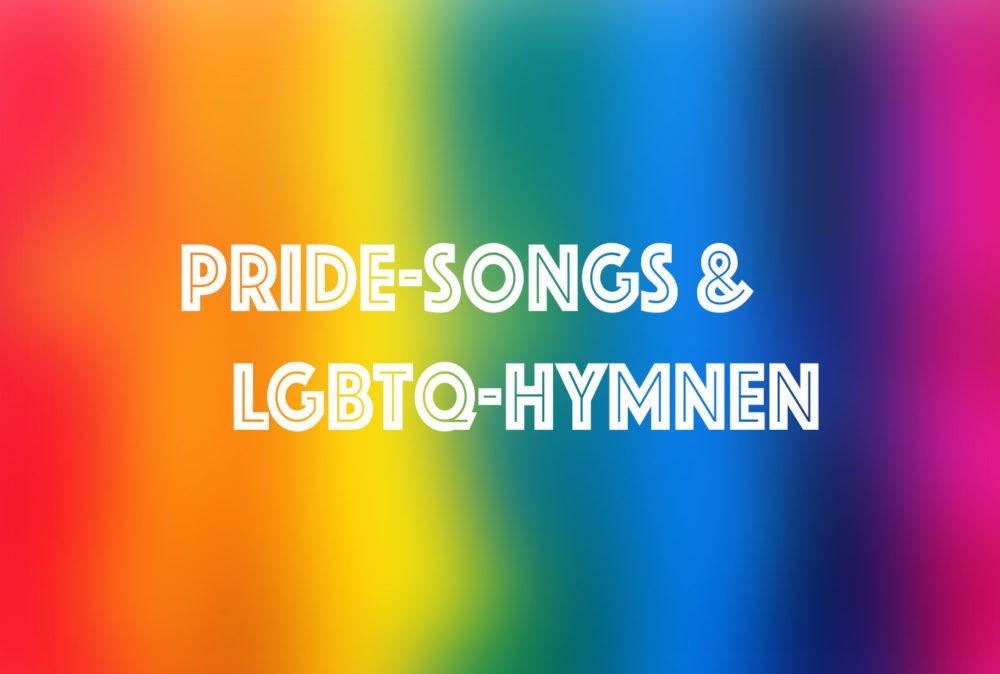 Die besten Pride-Songs und LGBTQ-Hymnen