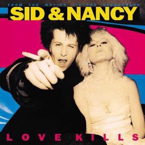 Sid & Nancy: Love Kills Soundtrack Vinyl LP July 21 2017