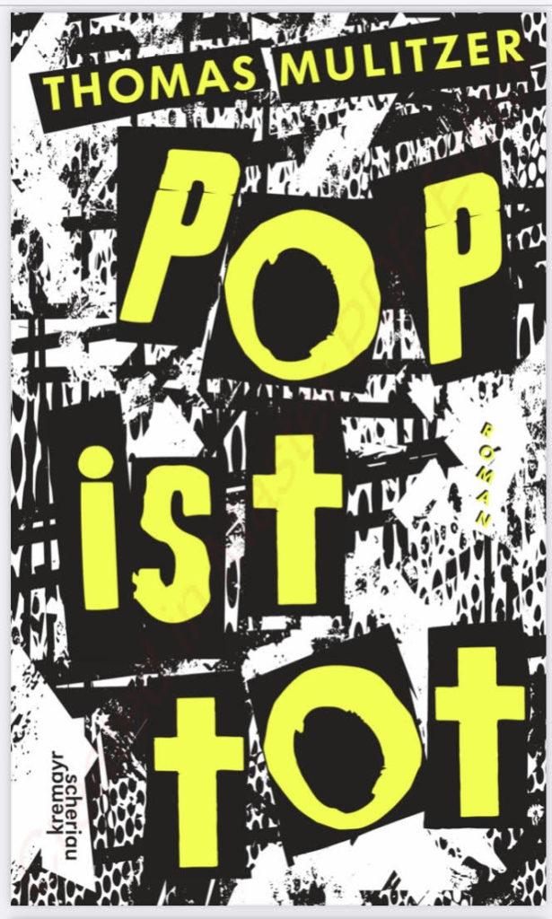 """""""Pop ist tot"""" Buch von Autor Thomas Mulitzer"""