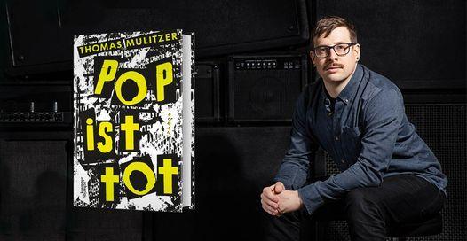 Pop ist Tot Autor Thomas Mulitzer Foto © PunktFormStrich