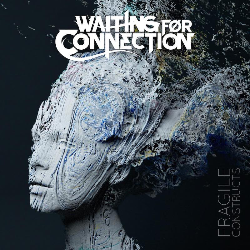 Waiting for Connection - Fragile Construction