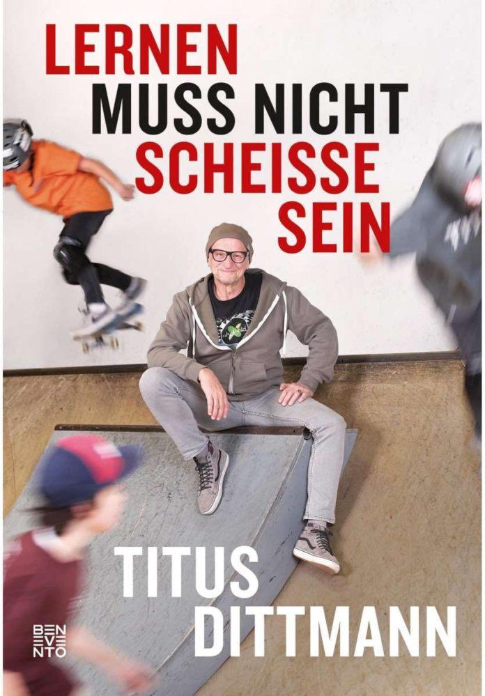 titus dittmann - lernen muss nicht scheisse sein Buch Cover